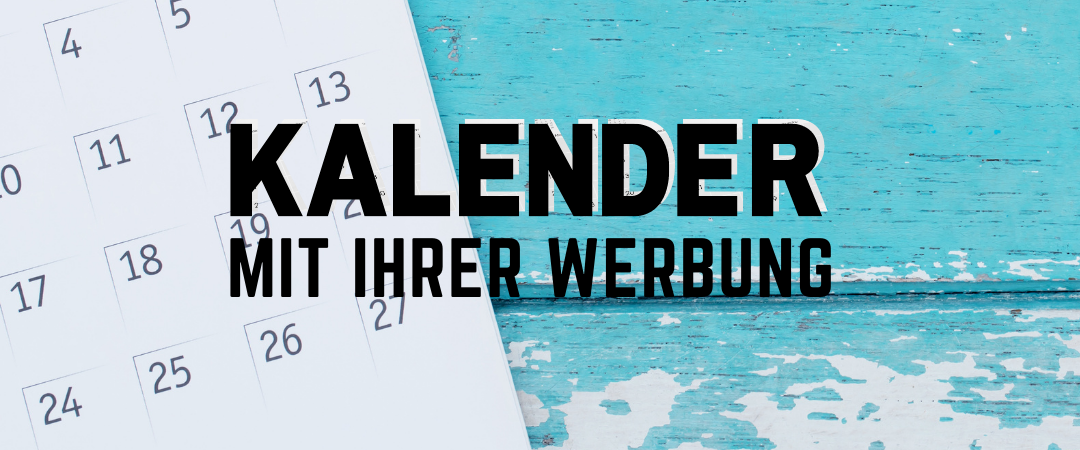Kalender mit Ihrer Werbung